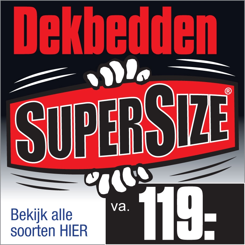 SuperSize Dekbedden